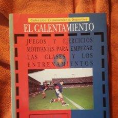 Coleccionismo deportivo: EL CALENTAMIENTO. JUEGOS Y EJERCICIOS MOTIVANTES PARA EMPEZAR LAS CLASES Y ... GYMNOS. Lote 243203335