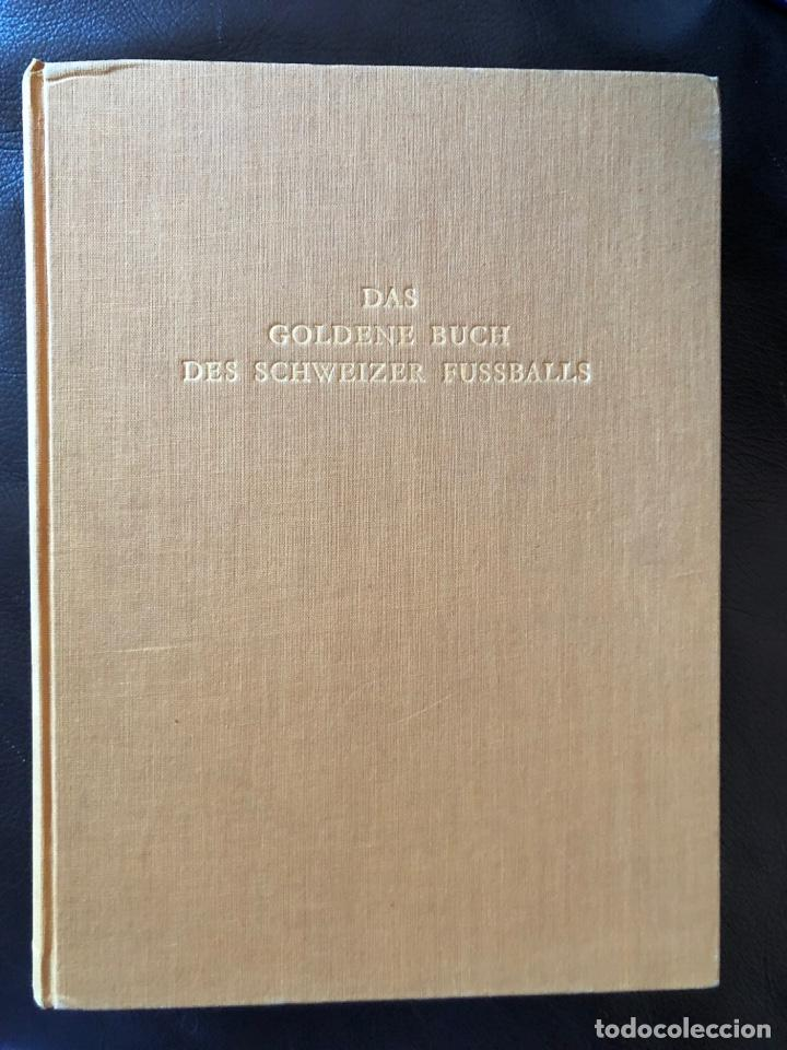 LIBRO FUTBOL: EL LIBRO DE ORO DEL FUTBOL SUIZO DEL AÑO 1953 (Coleccionismo Deportivo - Libros de Fútbol)