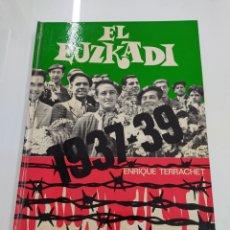 Coleccionismo deportivo: EL EUZKADI 1937-39 ENRIQUE TERRACHET HISTORIA DEL ATHLETIC CLUB DE BILBAO APENDICE 2 EUSKADI VASCO. Lote 243817090