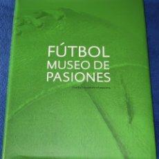 Coleccionismo deportivo: FUTBOL MUSEO DE PASIONES - AGUSTÍN DOMÍNGUEZ MUÑOZ (2006). Lote 244954635
