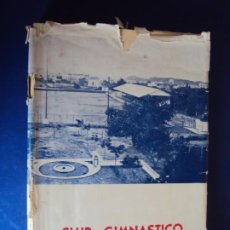 Coleccionismo deportivo: (LI-210302)CLUB GIMNÁSTICO DE TARRAGONA (1886-1961), DE JOSÉ Mª RECASENS COMES. ED. TARRAGONA, 1961. Lote 245420550