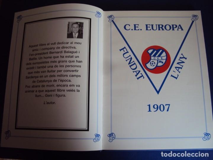 Coleccionismo deportivo: (LI-210304)C.E.EUROPA .SARDENYA: 50 ANYS DEUROPEISME (1940-1990) RAMON VERGES I SOLER.DEDICADO - Foto 4 - 245421425