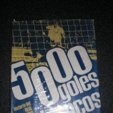 Coleccionismo deportivo: 5000 GOLES BLANCOS. HISTORIA DEL REAL MADRID Y SU TIEMPO. Lote 245430045