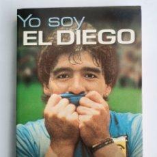 Coleccionismo deportivo: YO SOY EL DIEGO DIEGO ARMANDO MARADONA PLANETA. Lote 245493560