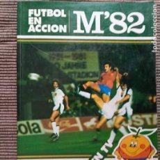 Coleccionismo deportivo: FUTBOL EN ACCION. M82. Lote 246052310