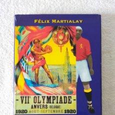 Coleccionismo deportivo: SELECCIÓN ESPAÑOLA FÚTBOL: AMBERES ALLÍ NACIÓ LA FURIA ESPAÑOLA - FÉLIX MARTIALAY. Lote 246474525