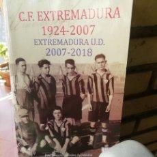 Collezionismo sportivo: CF EXTREMADURA .1924. SU HISTORIA COMPLETA . 620 PAGINAS. Lote 247127055