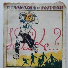 Coleccionismo deportivo: ALMANAQUE DE FOOT-BALL 1923-24 POR PUIG DE BACARDÍ Y EDUARDO FELÍU. Lote 247158305