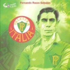 Coleccionismo deportivo: HEITOR, ALMA PALESTRINA PALMEIRAS BRASIL. Lote 248512920
