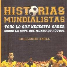 Coleccionismo deportivo: HISTORIAS MUNDIALISTAS. Lote 248515820