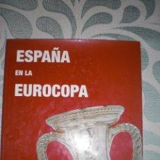 Coleccionismo deportivo: ESPAÑA EN LA EUROCOPA. Lote 248554680