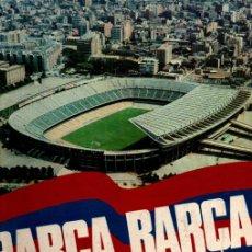 Coleccionismo deportivo: BARÇA - HISTORIA DEL C. F. BARCELONA (ENCICLOPEDIA VASCA, 1974) GRAN FORMATO. Lote 251009500