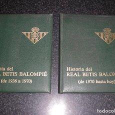 Coleccionismo deportivo: HISTORIA DEL REAL BETIS BALOMPIÉ (TOMOS II Y III) 1936-1981. Lote 251833910