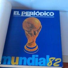 Coleccionismo deportivo: RECOPILACION EL PERIÓDICO MUNDIAL 82. VER FOTOS.. Lote 252197980