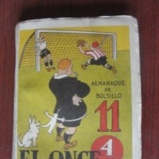 Coleccionismo deportivo: EL ONCE ALMANAQUE DE BOLSILLO - 1947 - ILUSTRADO -PUBLICIDAD EPOCA - SIN USAR. Lote 252374485