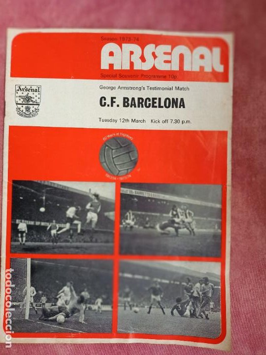 C.F. BARCELONA - ARSENAL - PROGRAMA 12 MARZO 1974- FOTO CRUYFF- (Coleccionismo Deportivo - Libros de Fútbol)