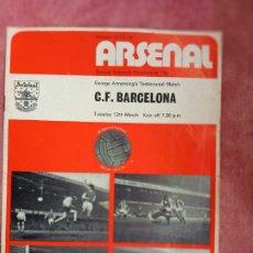 Coleccionismo deportivo: C.F. BARCELONA - ARSENAL - PROGRAMA 12 MARZO 1974- FOTO CRUYFF-. Lote 253095865
