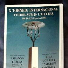 Collezionismo sportivo: COTIF X TORNEIG INTERNACIONAL DE FUTBOL SUB-20 DE L'ALCÚDIA. Lote 253707495