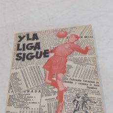 Coleccionismo deportivo: ANTIGUO LIBRO DEPORTIVO Y LA LIGA SIGUE 1958. Lote 253876905