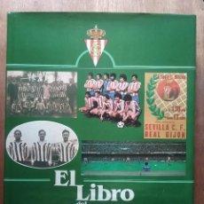 Coleccionismo deportivo: EL LIBRO DEL SPORTING, MELCHOR DIAZ, SILVERIO CAÑADA, GIJON, ASTURIAS, 1980. Lote 254078960