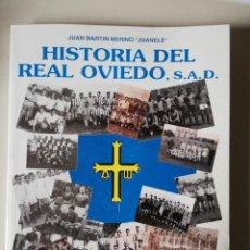 Coleccionismo deportivo: HISTORIA DEL REAL OVIEDO, S.A.D. - JUAN MARTÍN MERINO -JUANELE- 1992. Lote 254253460