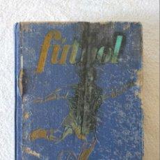 Coleccionismo deportivo: FÚTBOL. HISTORIA / ORGANIZACIÓN / EQUIPOS. AÑO 1951. Lote 254396510