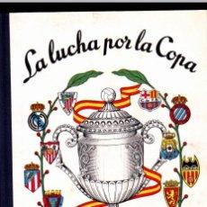 Coleccionismo deportivo: LA LUCHA POR LA COPA FUTBOL 1957 FOTOGRAFIAS DE ALINEACIONES QUE DISPUTARON LA COPA. Lote 254551215