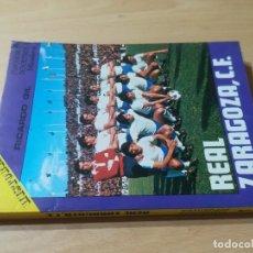 Coleccionismo deportivo: REAL ZARAGOZA CLUB DE FUTBOL / HISTORIA 1 - RICARDO GIL / MIRASIERRA / AG33. Lote 255456805