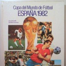 Coleccionismo deportivo: CASTILLO, JUAN JOSÉ - CASANOVAS, JOSÉ MARÍA - COPA DEL MUNDO DE FÚTBOL ESPAÑA 1982 - BARCELONA 1982. Lote 258317325