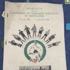 Coleccionismo deportivo: LIBRO MEMORIA FUTBOLISTAS DE BARCELONA, 1955 , FUTBOL, KUBALA , ETC. Lote 261291915