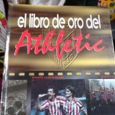 Coleccionismo deportivo: EL LIBRO DE ORO DEL ATHLETIC COMPLETO. Lote 262975515