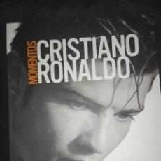 Coleccionismo deportivo: MOMENTOS - CRISTIANO RONALDO - FÚTBOL , REAL MADRID , PORTUGAL. Lote 264716614