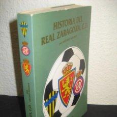 Coleccionismo deportivo: LIBRO FUTBOL. HISTORIA DEL REAL ZARAGOZA. POR ANTONIO MOLINOS 1982. CONMEMORACION DEL 50 ANIVERSARIO. Lote 266414838