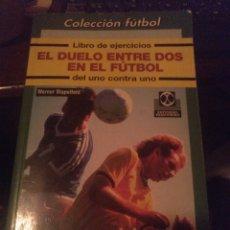 Colecionismo desportivo: EL DUELO ENTRE DOS EN EL FUTBOL. Lote 267848079