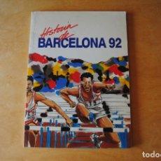 Coleccionismo deportivo: LIBRO HISTORIA OLIMPIADAS BARCELONA 92 JUEGOS OLÍMPICOS 1992. Lote 268286919