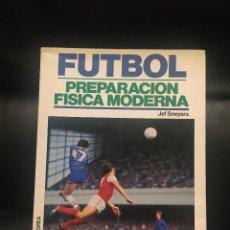 Coleccionismo deportivo: JEF SNEYERS. FÚTBOL. PREPARACIÓN FÍSICA MODERNA. Lote 269772908