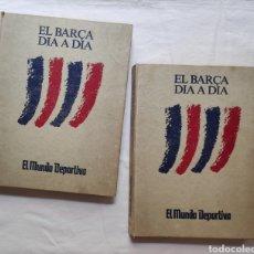 Coleccionismo deportivo: F. C. BARCELONA FÚTBOL EL BARÇA DÍA A DÍA EL MUNDO DEPORTIVO 2 VOL.. Lote 270091668