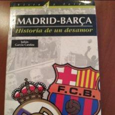 Coleccionismo deportivo: MADRID-BARÇA. Lote 270404773