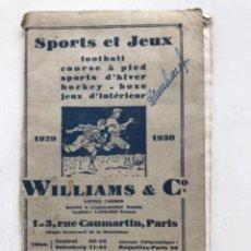 Coleccionismo deportivo: LIBRO TARIFA SPORTS ET JEUX. FÚTBOL, BOXEO,BASQUET,HOCHEY ETC. 1929-1930. Lote 272565628
