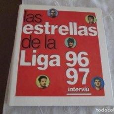 Coleccionismo deportivo: LAS ESTRELLAS DE LA LIGA 96/97. Lote 273250278