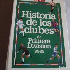 Coleccionismo deportivo: HISTORIA DE LOS CLUBES DE PRIMERA DIVISION. Lote 273250588
