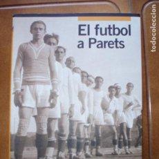 Coleccionismo deportivo: LIBRO DE FUTBOL. Lote 276172008