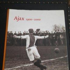 Coleccionismo deportivo: LIBRO DEL AJAX 1900-2000. Lote 276264738