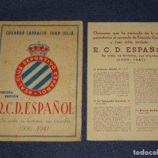 Coleccionismo deportivo: EDUARDO CARBALLO - JUAN JULIÁ, RCD ESPAÑOL SU VIDA, SU HISTORIA, SUS TRIUNFOS 1900 - 1941 DIFICIL. Lote 276632073
