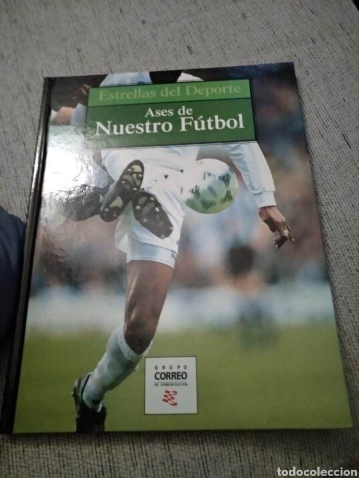 LIBRO ASES DE NUESTRO FÚTBOL - ESTRELLAS DEL DEPORTE. GRUPO CORREO (Coleccionismo Deportivo - Libros de Fútbol)
