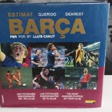 Coleccionismo deportivo: LIBRO ESTIMAT BARÇA BUEN ESTADO TAPA DURA. Lote 277265348