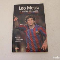Coleccionismo deportivo: BARÇA. LIBRO LEO MESSI, EL TESORO DEL BARÇA. Lote 278488078