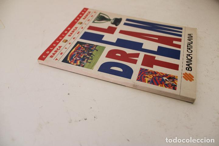 Coleccionismo deportivo: libro el dream team tricampions coleccion sport barça f.c.b barcelona - Foto 5 - 278490538