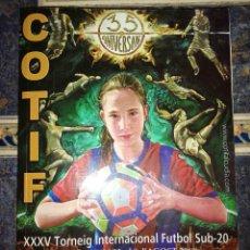 Coleccionismo deportivo: LIBRO TORNEO COTIF 35 ANIVERSARIO. Lote 278842828
