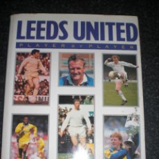 Coleccionismo deportivo: LEEDS UNITED A COMPLETE RECORD 1920-1996 + LEEDS CITY 1904-1919. Lote 283670673